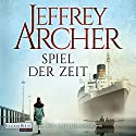 Spiel der Zeit (Die Clifton-Saga 1) Audiobook by Jeffrey Archer Narrated by Erich Räuker, Richard Barenberg, Britta Steffenhagen