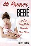 """"""" Una lectura OBLIGADA para toda madre primeriza"""" En un momento tan especial como el nacimiento de su primer bebé, toda mujer necesita de información confiable y precisa. En """"Mi Primer Bebé – Todo lo que una madre primeriza debe saber"""" encont..."""