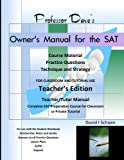 img - for Professor Dave's Owner's Manual for the SAT: Teacher's Edition book / textbook / text book
