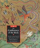 The Conference of the Birds: Extracts from Attar's Sufi Classic (Sacred Wisdom)