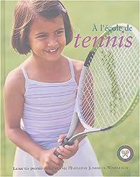 A l'ecole de tennis