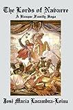 The Lords of Navarre, José Lacambra-Loizu, 0595662668