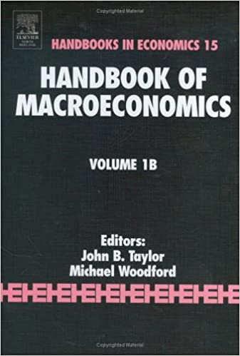 Handbook Of Macroeconomics, Volume 1B: John B. Taylor, Michael ...