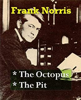the octopus by frank norris review Author richard white presents a history of the operation of the transcontinental  railroads and the sizable impact it had on the economic and.