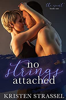 No Strings Attached (The Escort Book 1) by [Strassel, Kristen]