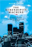 The Serendipity Machine, David Green, 186508655X