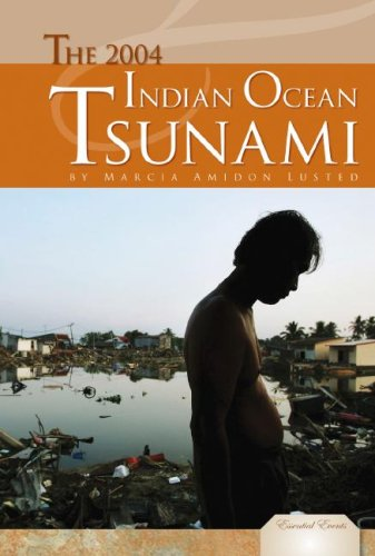 The 2004 Indian Ocean Tsunami (Essential Events) pdf epub