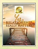 Yes, Relationship Really Matters