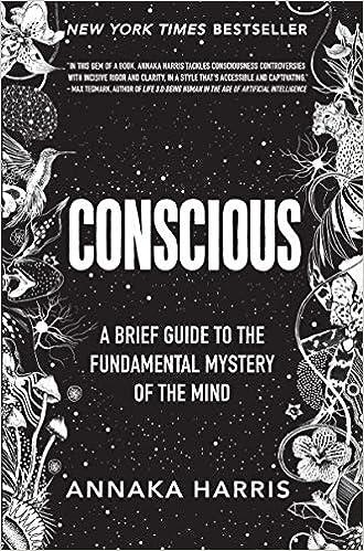 Amazon.com: Conscious: A Brief Guide to the Fundamental ...