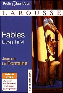 Fables De Jean De La Fontaine Livres 1 A 6 Babelio