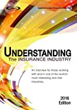 Understanding the Insurance Industry 2016 Edition