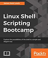 Linux Shell Scripting Bootcamp Front Cover