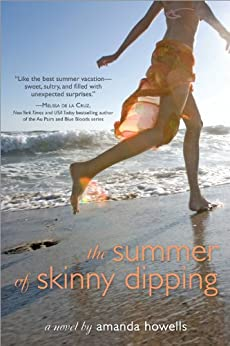 The Summer of Skinny Dipping by [Howells, Amanda]