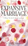 Expansive Marriage, J. Donald Walters, 156589720X