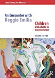 An Encounter with Reggio Emilia: Children and adults in transformation