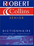 Senior Robert $ Collins (Bilingual) French - English, English-French Dictionary (Dictionnaire Fr-Ang. /Ang. -fr) 9782850366802
