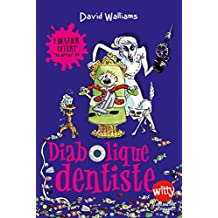 Diabolique dentiste (French Edition)