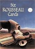 Six Rousseau Cards, Henri Rousseau, 0486410676