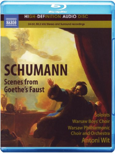 Antoni Wit - Scenes from Goethes Faust (Blu-ray Audio)