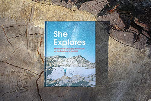 51ENZ4vvwnL - She Explores: Stories of Life-Changing Adventures on the Road and in the Wild (Solo Travel Guides, Travel Essays, Women Hiking Books)