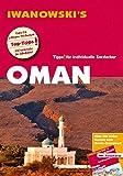Oman - Reiseführer von Iwanowski: Individualreiseführer mit Extra-Reisekarte und Karten-Download (Reisehandbuch)
