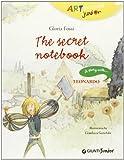 img - for The Secret Notebook (Art Dossier Junior) book / textbook / text book