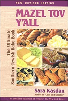 Free download Mazel Tov Y'All: The Ultimate Southern-Jewish Bake Book Epub