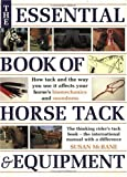 Essential Book of Horse Tack and Equipment, Susan McBane, 0715313894