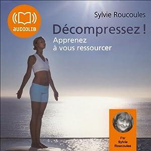 Décompressez ! | Livre audio