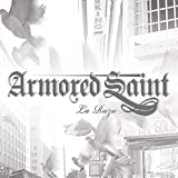 La Raza by Armored Saint (2010-03-16)