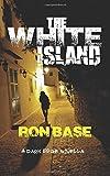 The White Island: A Dark Edge Novella