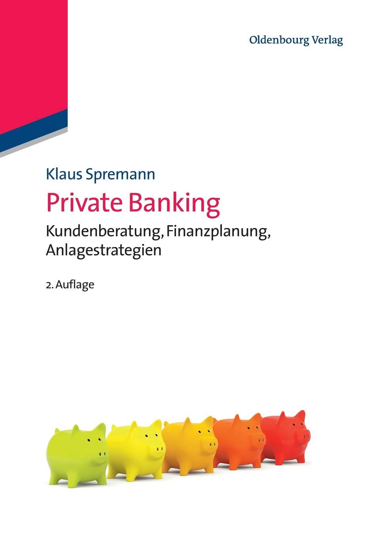 Private Banking  Kundenberatung Finanzplanung Anlagestrategien  IMF  International Management And Finance