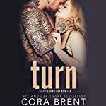 Turn | Cora Brent