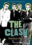 The Clash, Brian J. Bowe, 1598452118