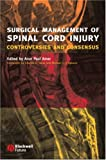 Surgical Management of Spinal Cord Injury, , 1405122064