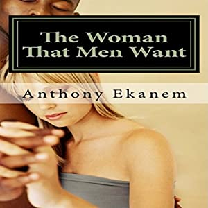 The Woman That Men Want Audiobook