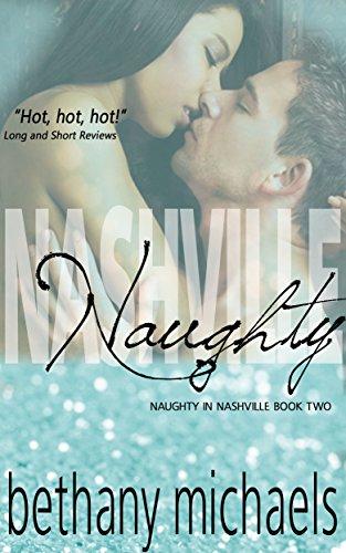 Nashville Naughty: Nashville Book 2 (Naughty in Nashville) cover