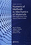 img - for Numerical Methods in Mechanics of Materials, 3rd ed: With Applications from Nano to Macro Scales book / textbook / text book