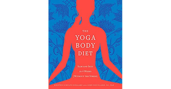 Amazon.com: The Yoga Body Diet: Slim and Sexy in 4 Weeks ...