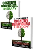 cognitive behavioral therapy cbt a complete guide to cognitive behavioral therapy a practical guide to cbt for overcoming anxiety depression addictions phobias alcoholism eating disorder