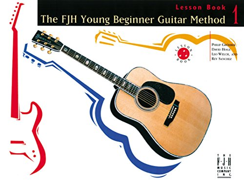 Young Beginner Guitar Method: Lesson Book 1 (Lesson Guitar Best Books)