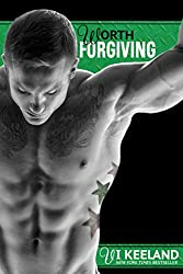 Worth Forgiving (MMA Fighter Book 3)