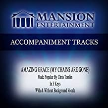 Amazing Grace (My Chains Are Gone) [Medium KeyC Without Background Vocals]