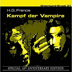 Kampf der Vampire (Dreamland Grusel Special 10th Anniversary Edition 1)
