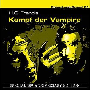 Kampf der Vampire (Dreamland Grusel Special 10th Anniversary Edition 1) Hörspiel