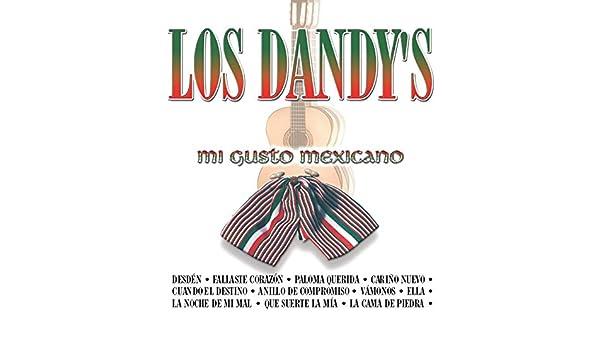 Los Dandy´s Mi Gusto Mexicano by Los Dandys on Amazon Music - Amazon.com