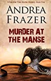 Murder at the Manse: The Falconer Files - File 5 (Volume 5)