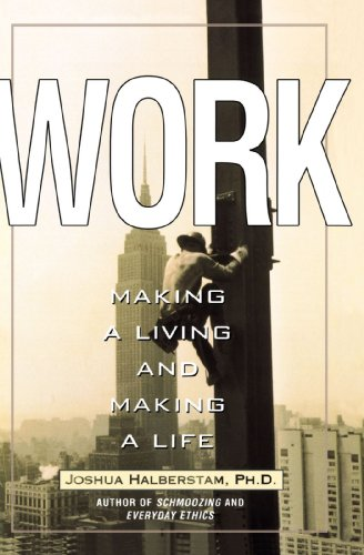 Work: Making a Living and Making a Life