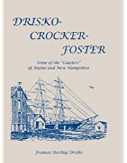 Drisko-Crocker-Foster: Some of the Coasters of Maine and New Hampshire