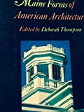 Maine Forms of American Architecture, Thompson, 0892720190